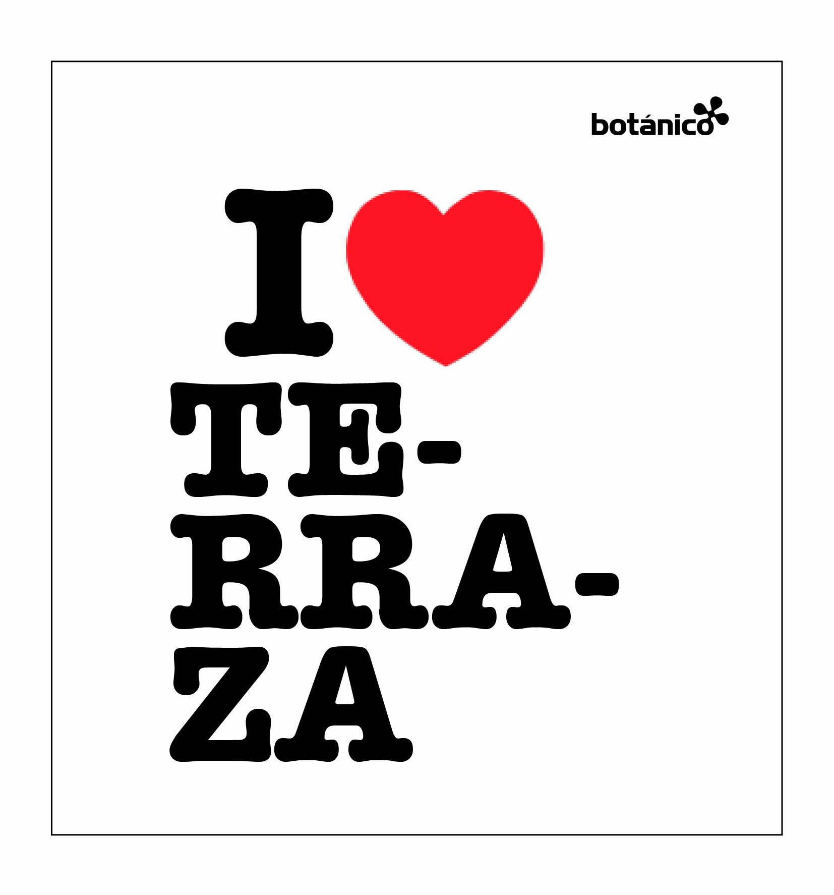 I love terraza
